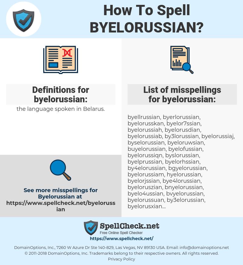 byelorussian, spellcheck byelorussian, how to spell byelorussian, how do you spell byelorussian, correct spelling for byelorussian
