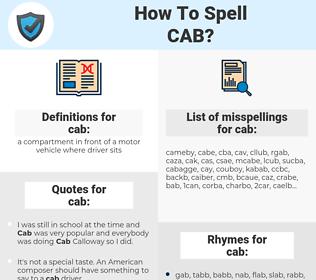 cab, spellcheck cab, how to spell cab, how do you spell cab, correct spelling for cab