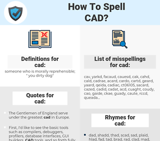 cad, spellcheck cad, how to spell cad, how do you spell cad, correct spelling for cad