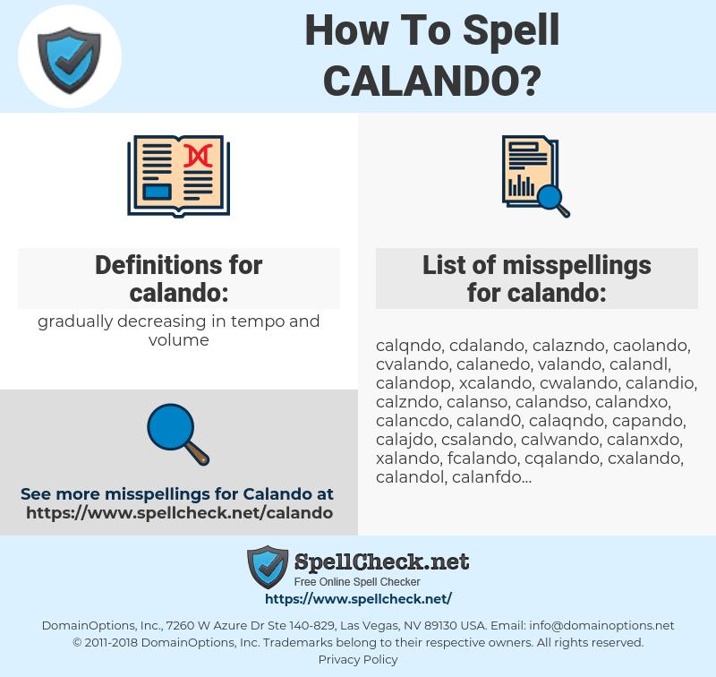 calando, spellcheck calando, how to spell calando, how do you spell calando, correct spelling for calando