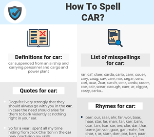 car, spellcheck car, how to spell car, how do you spell car, correct spelling for car