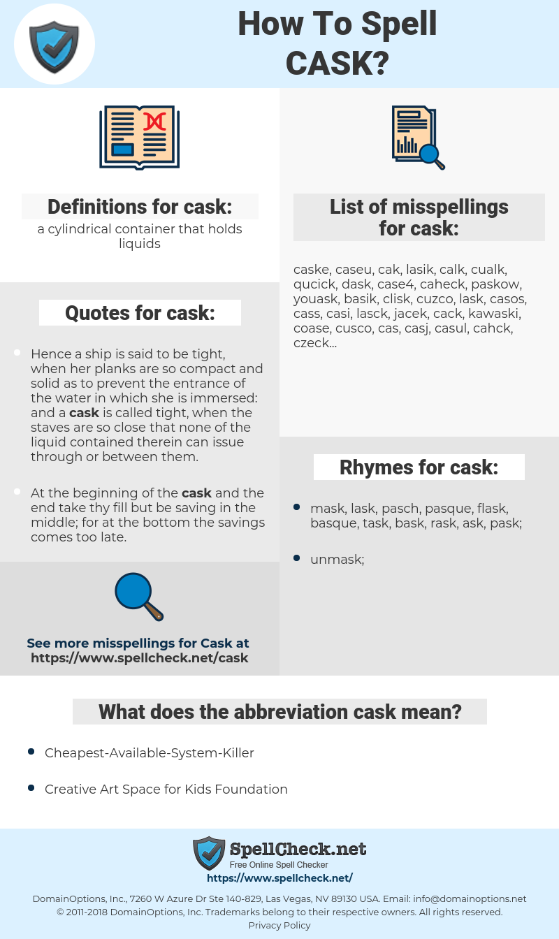cask, spellcheck cask, how to spell cask, how do you spell cask, correct spelling for cask