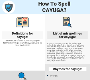 cayuga, spellcheck cayuga, how to spell cayuga, how do you spell cayuga, correct spelling for cayuga