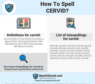 cervid, spellcheck cervid, how to spell cervid, how do you spell cervid, correct spelling for cervid