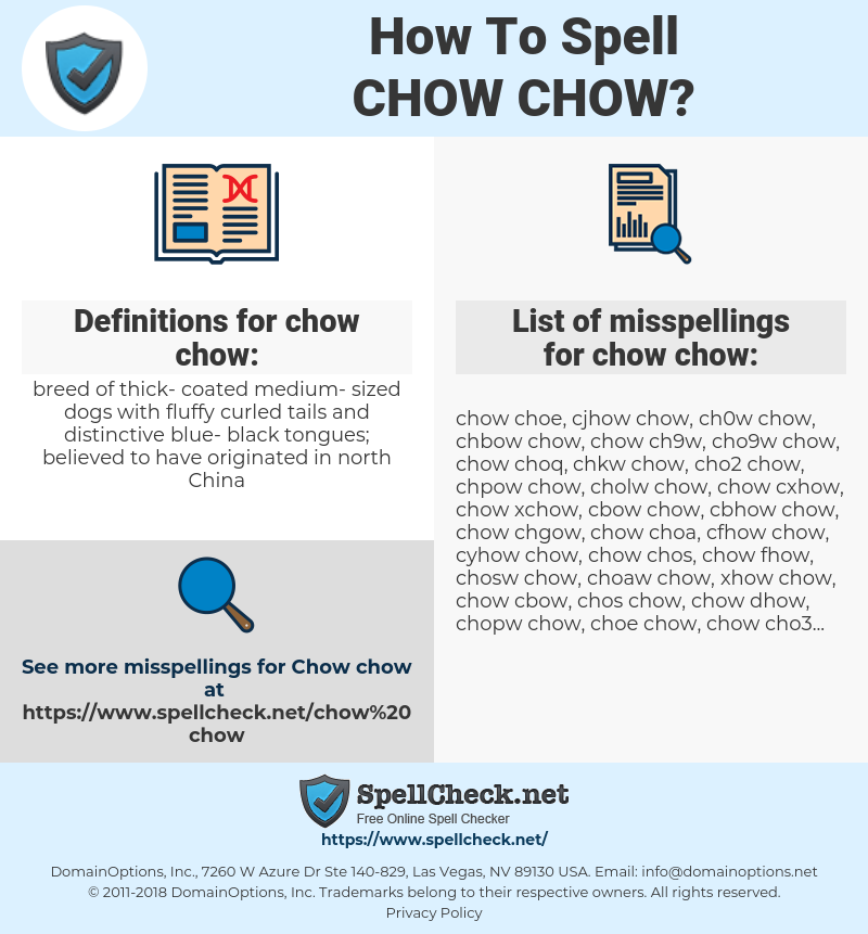 How To Spell Chow chow (And How To Misspell It Too) | Spellcheck net