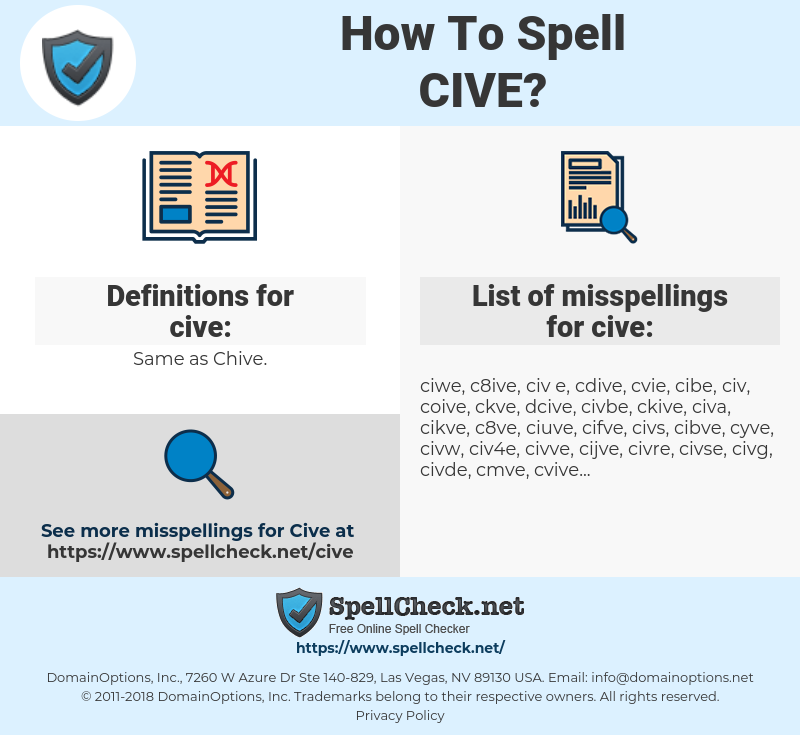 cive, spellcheck cive, how to spell cive, how do you spell cive, correct spelling for cive