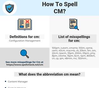 cm, spellcheck cm, how to spell cm, how do you spell cm, correct spelling for cm