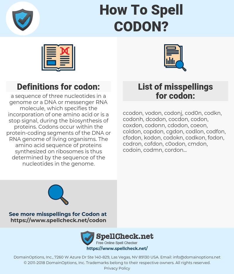 codon, spellcheck codon, how to spell codon, how do you spell codon, correct spelling for codon