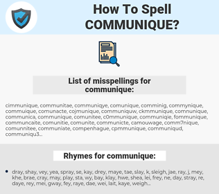 communique, spellcheck communique, how to spell communique, how do you spell communique, correct spelling for communique