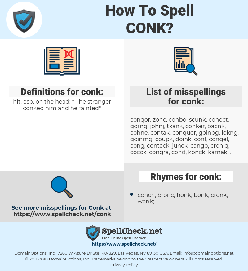 conk, spellcheck conk, how to spell conk, how do you spell conk, correct spelling for conk