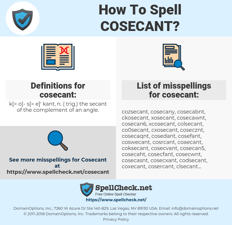 cosecant, spellcheck cosecant, how to spell cosecant, how do you spell cosecant, correct spelling for cosecant