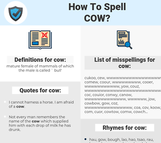 cow, spellcheck cow, how to spell cow, how do you spell cow, correct spelling for cow