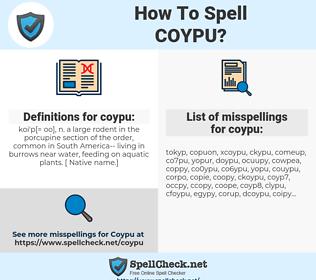 coypu, spellcheck coypu, how to spell coypu, how do you spell coypu, correct spelling for coypu