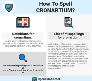 cronartium, spellcheck cronartium, how to spell cronartium, how do you spell cronartium, correct spelling for cronartium