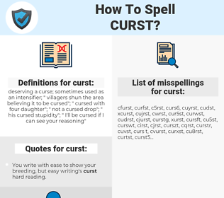 curst, spellcheck curst, how to spell curst, how do you spell curst, correct spelling for curst