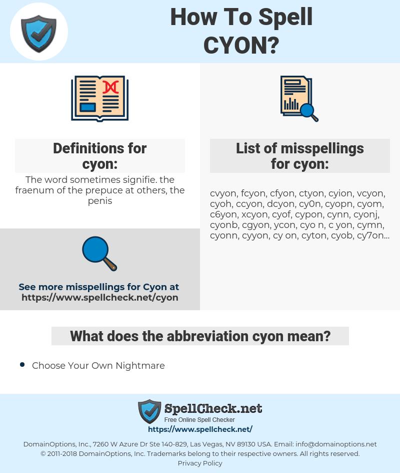 cyon, spellcheck cyon, how to spell cyon, how do you spell cyon, correct spelling for cyon