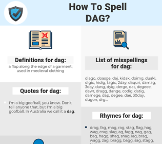dag, spellcheck dag, how to spell dag, how do you spell dag, correct spelling for dag