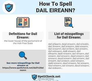 Dail Eireann, spellcheck Dail Eireann, how to spell Dail Eireann, how do you spell Dail Eireann, correct spelling for Dail Eireann