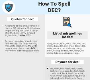 dec, spellcheck dec, how to spell dec, how do you spell dec, correct spelling for dec