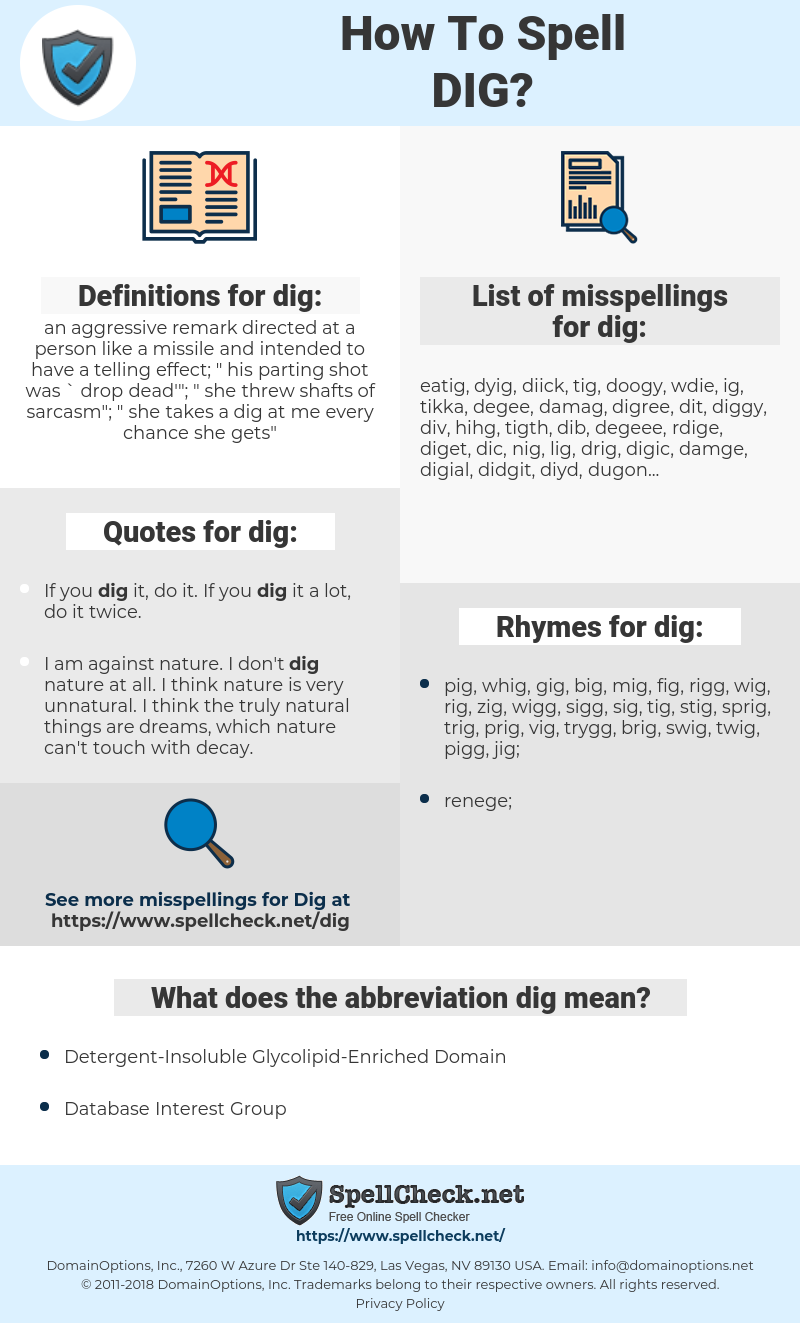 dig, spellcheck dig, how to spell dig, how do you spell dig, correct spelling for dig