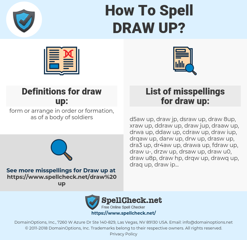 draw up, spellcheck draw up, how to spell draw up, how do you spell draw up, correct spelling for draw up