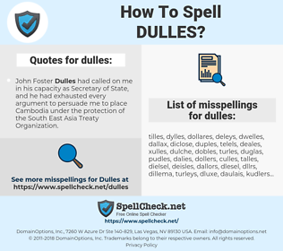 dulles, spellcheck dulles, how to spell dulles, how do you spell dulles, correct spelling for dulles