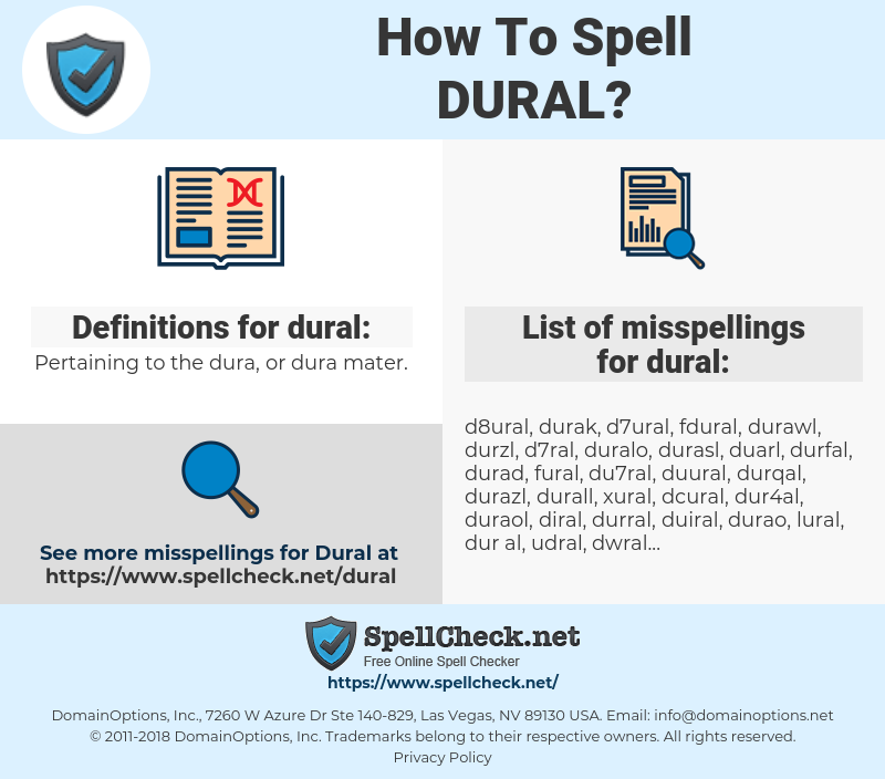 dural, spellcheck dural, how to spell dural, how do you spell dural, correct spelling for dural