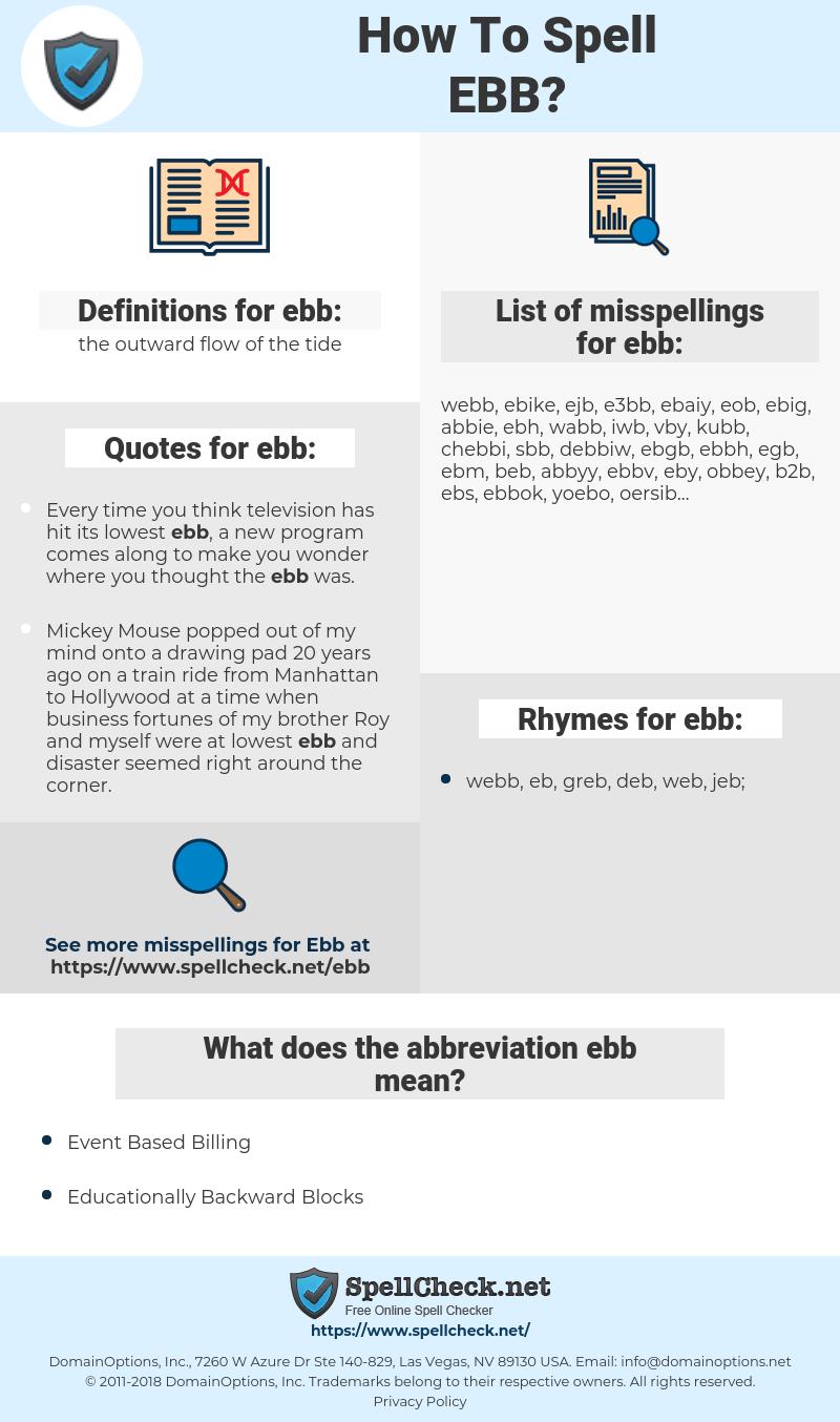 ebb, spellcheck ebb, how to spell ebb, how do you spell ebb, correct spelling for ebb