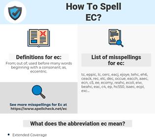 ec, spellcheck ec, how to spell ec, how do you spell ec, correct spelling for ec