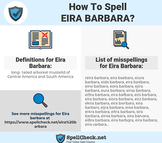 Eira Barbara, spellcheck Eira Barbara, how to spell Eira Barbara, how do you spell Eira Barbara, correct spelling for Eira Barbara
