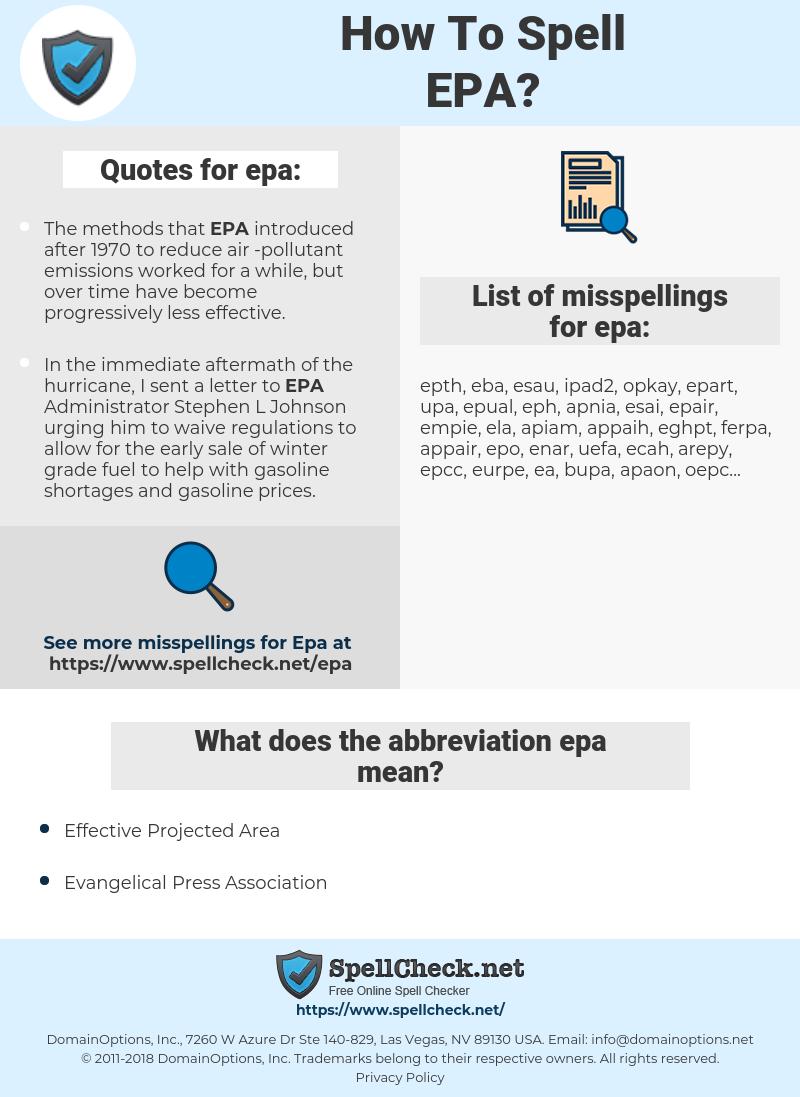 epa, spellcheck epa, how to spell epa, how do you spell epa, correct spelling for epa
