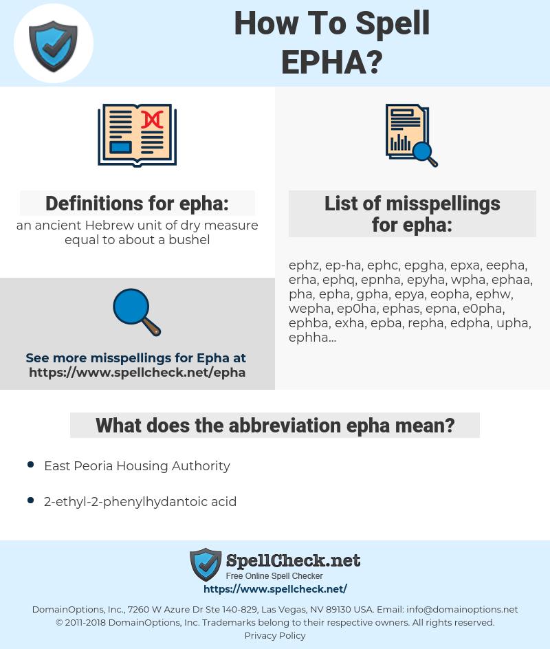 epha, spellcheck epha, how to spell epha, how do you spell epha, correct spelling for epha