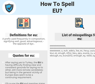 eu, spellcheck eu, how to spell eu, how do you spell eu, correct spelling for eu