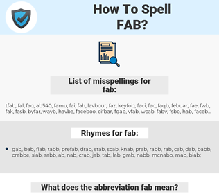 fab, spellcheck fab, how to spell fab, how do you spell fab, correct spelling for fab