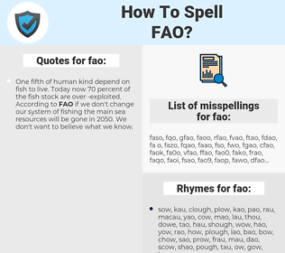 fao, spellcheck fao, how to spell fao, how do you spell fao, correct spelling for fao