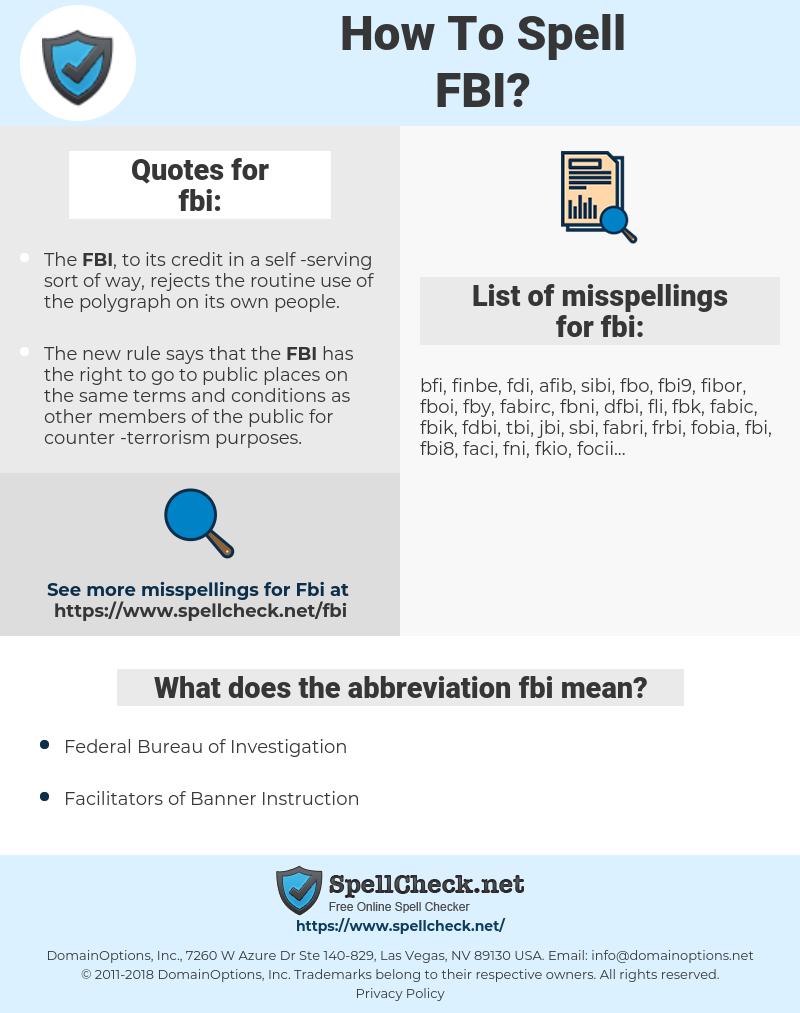 fbi, spellcheck fbi, how to spell fbi, how do you spell fbi, correct spelling for fbi