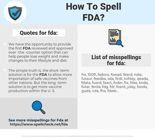 fda, spellcheck fda, how to spell fda, how do you spell fda, correct spelling for fda