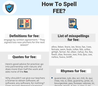 fee, spellcheck fee, how to spell fee, how do you spell fee, correct spelling for fee