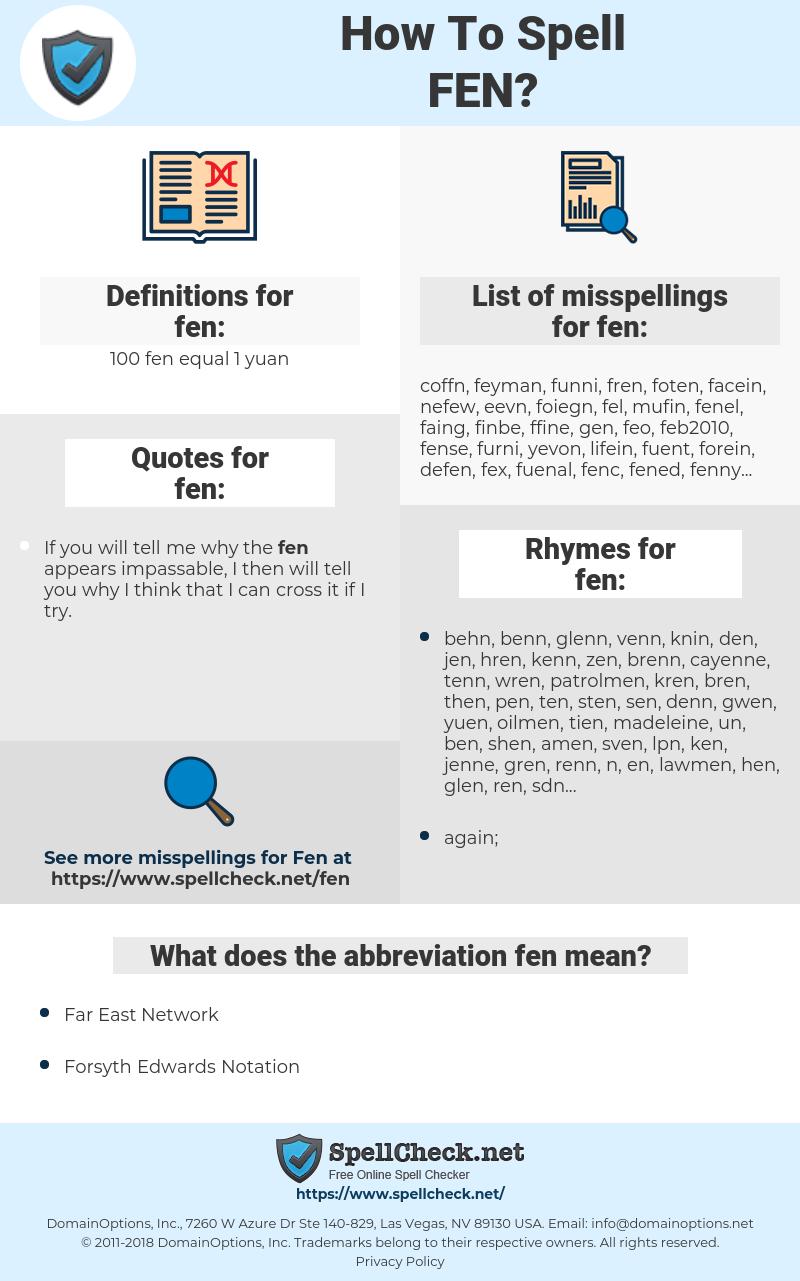 fen, spellcheck fen, how to spell fen, how do you spell fen, correct spelling for fen