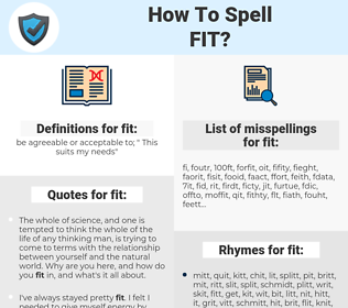 fit, spellcheck fit, how to spell fit, how do you spell fit, correct spelling for fit