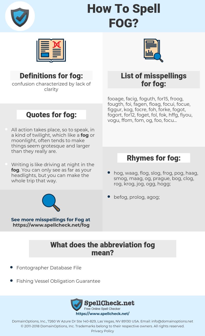 fog, spellcheck fog, how to spell fog, how do you spell fog, correct spelling for fog