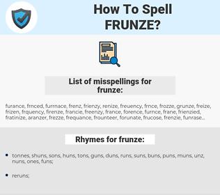 frunze, spellcheck frunze, how to spell frunze, how do you spell frunze, correct spelling for frunze