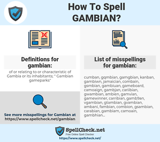 gambian, spellcheck gambian, how to spell gambian, how do you spell gambian, correct spelling for gambian