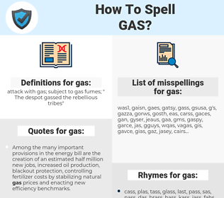 gas, spellcheck gas, how to spell gas, how do you spell gas, correct spelling for gas