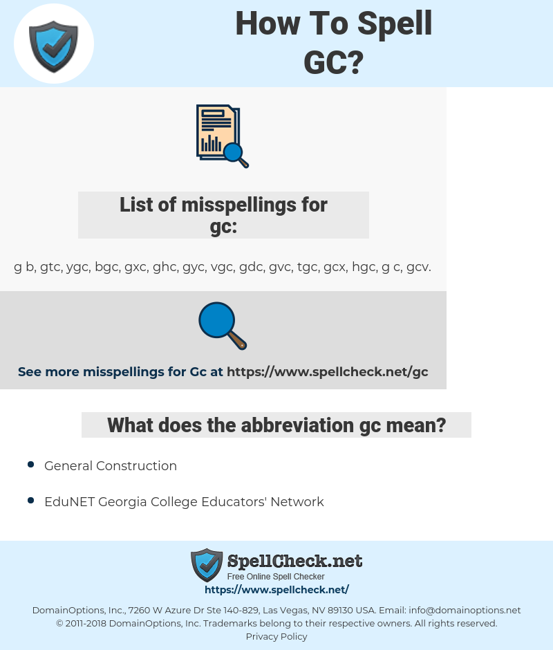 gc, spellcheck gc, how to spell gc, how do you spell gc, correct spelling for gc
