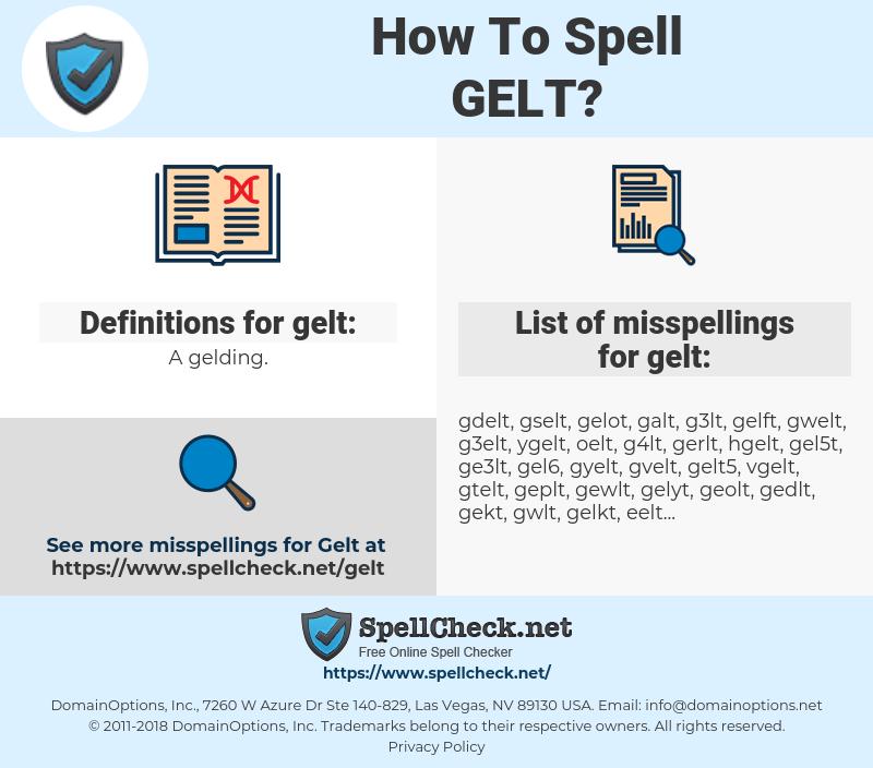 gelt, spellcheck gelt, how to spell gelt, how do you spell gelt, correct spelling for gelt
