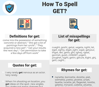 get, spellcheck get, how to spell get, how do you spell get, correct spelling for get