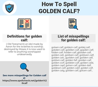 golden calf, spellcheck golden calf, how to spell golden calf, how do you spell golden calf, correct spelling for golden calf