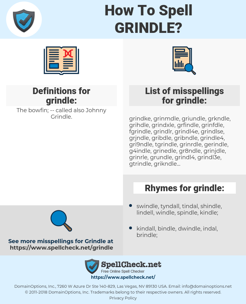 grindle, spellcheck grindle, how to spell grindle, how do you spell grindle, correct spelling for grindle