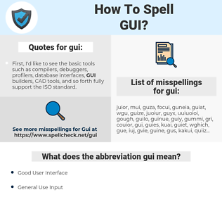 gui, spellcheck gui, how to spell gui, how do you spell gui, correct spelling for gui